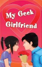My Geek Girlfriend by Starmometer