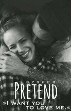 Pretend. by Luzxfer