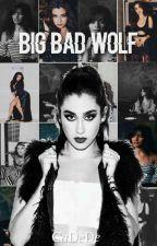 Big Bad Wolf (Camren) by CaDeDe