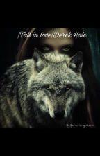 Fall in Love:Derek Hale by Sara_Morgestern