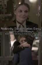 Nobody Said It Was Easy (Part 2 of It's Tuesday) by aloncha_1114