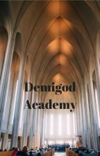 Demigod Academy by Faithfulsilence