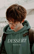 DESSERT    Kim Hanbin           [FF NC] by reomromhan96