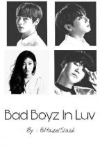 Bad Boyz In Luv (BTS and Kim Sae Ron) by HazelSlash