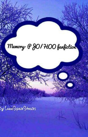 Memory- PJO/HOO fanfiction by LunaSpaceStories