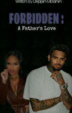 Forbidden Love    Chris Brown by RihThaGreatest