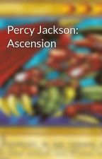 Percy Jackson: Ascension by A_Samhildanach