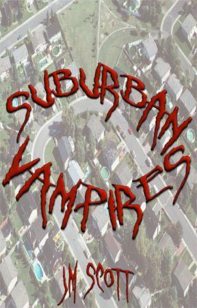 Suburban Vampires by jmscott80