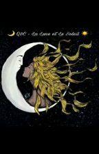 🌙Q&C - La Lune Et Le Soleil 🌞 [TERMINÉE] by jaslrn