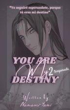 You Are My Life [Neji y Tu] [Segunda Temporada] by Nanami-Yani
