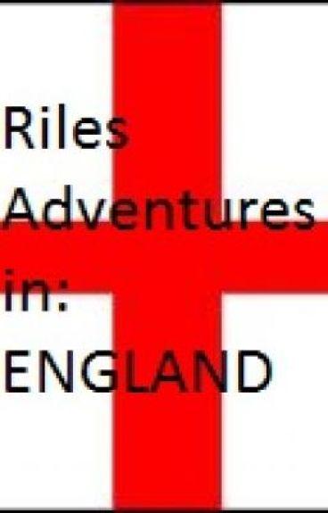 riles adventure to england