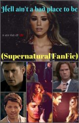 Hell ain't a bad place to be (Supernatural FanFic) by insaneredhead