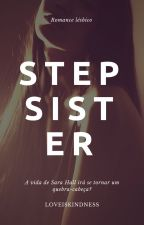 Step(sister) (Romance lésbico) by loveiskindness