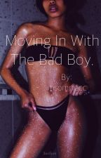 Moving in with the bad boy by iinsomniacc