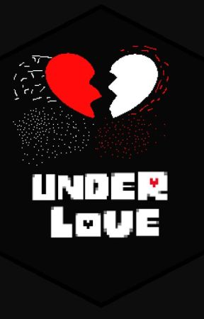 UnderLOVE (Undertale Fanfic) by Aristole_Astroid