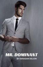 MR. DOMINANT [18+] by denadandelion
