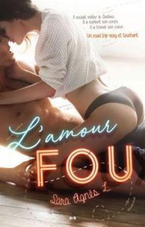 L'amour fou [sous contrat d'édition] by saraagnes