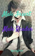 [Completed] Insert X Male Reader by KingDonte