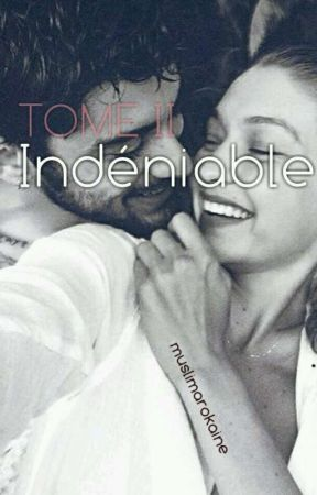 Indéniable. {TOME II} by muslimarokaine
