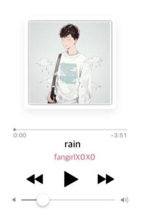 Rain | k.ms by fangirlX0X0