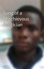 Song of a Mischievous Politician by peero1