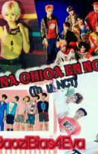 Una CHICA en NCT! (Tn & NCT) (Cancelada) by BaoziBias4Eva