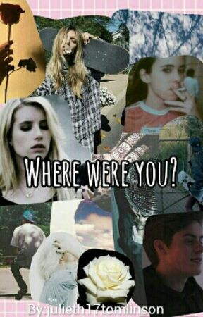 Where were you? by julieth17tomlinson