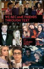 We became Friends through texts  by Carmen_stilinski
