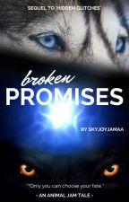 Broken Promises by SkyJoyJamaa