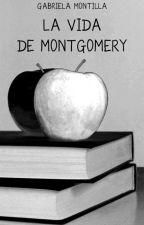 La vida de Montgomery by gabyaqua
