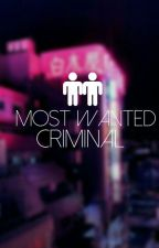 Most Wanted Criminal ⇒ y.min by Ihaveexceptions