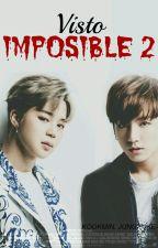 Visto Imposible II ; jikook/kookmin by jungkuke-