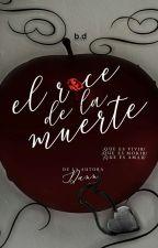 1# El Roce de la Muerte by Leryes