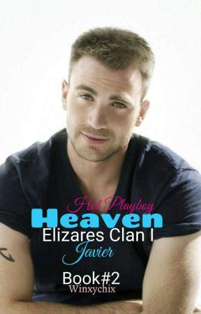 """Elizares Clan """"I ❤️ U Mr. Playboy"""" (Heaven Javier)  by winxychix"""