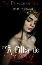 A FILHA DE CROWLEY  by Mary_failed