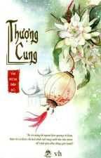 THƯỢNG CUNG (full) by Hannie311294