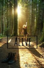 Alive by metrostyles