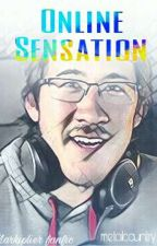 Online Sensation (A Markiplier Fanfiction) by metalcountry