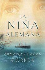 LA NIÑA ALEMANA (Armando Lucas Correa) by Deppll