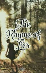 The Rhyme of Lies by Pickypickles