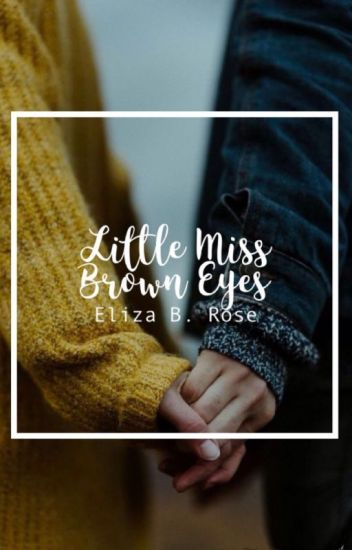 Little Miss Brown Eyes