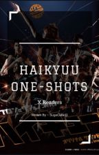 Haikyuu X Reader ; One Shots by SugaCube93