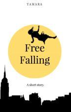 Free Falling- UNDER EDITING by Tamara_xx