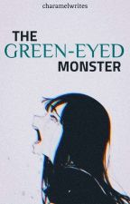 The Green-Eyed Monster by Ms_ABnormal