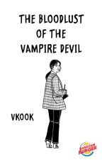 The Bloodlust Of The Vampire Devil (VKook) by BangtanBurger