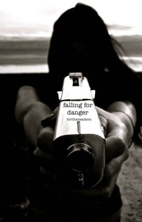 Falling For Danger by forthereaders