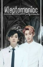 [CHANBAEK] Kleptomaniac 18+ by jihyuuunbee