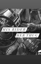 His Rider, Her Thug by Bebenena18