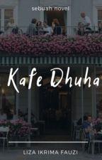 Kafe Dhuha - Kota Apel by lizaikrimafauzi