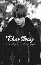 That Day - KTH by PinkPrincessHere